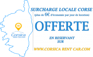 La surcharge locale Corse NON FACTUREE SUR CORSICA RENT CAR
